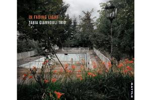 ΝΕΑ ΚΥΚΛΟΦΟΡΙΑ: In Fading Light, Tania Giannouli Trio